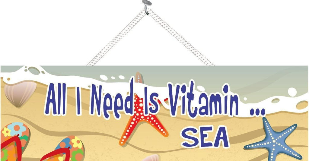 All I Need is Vitamin Sea Beach Sign with Floral Flip Flops, Seashell, Starfish and Overhead View of Surf