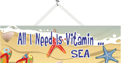 All I Need is Vitamin Sea Beach Sign with Flower Flip Flops, Seashell & Colorful Starfish
