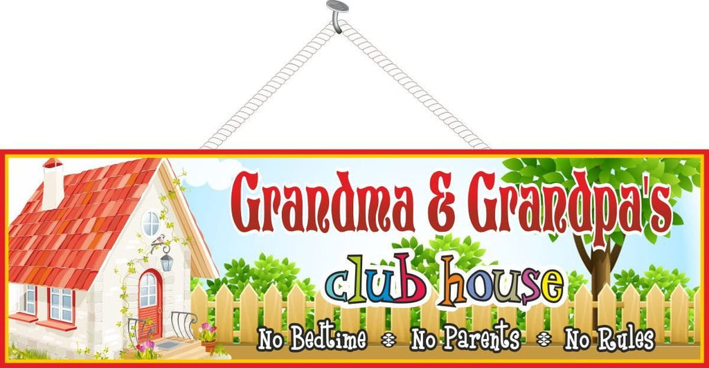 Grandparents Club House Sign