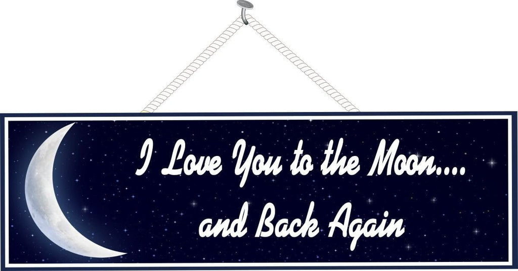 Love Quote Sign with Moon