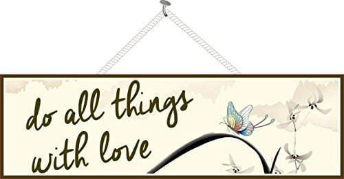 Do All Things with Love Inspirational Quote Sign with Butterfly & Watercolor Flowers