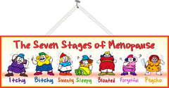 Funny Menopause Quote Sign with Dwarves