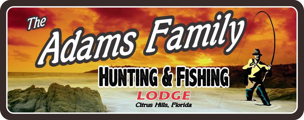 Sunset Hunting & Fishing Lodge Custom Sign