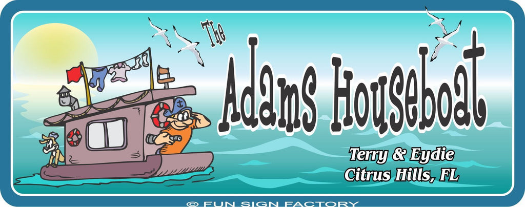 Custom Sign with Cartoon Houseboat