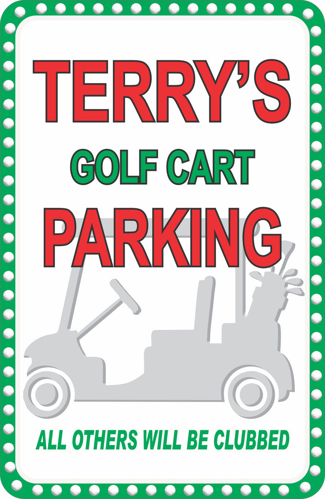 Personalized Golf Cart Parking Sign with Golf Cart Silhouette and Funny Tag Line