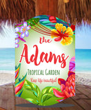 Personalized Garden Sign with Tropical Theme and Inspirational Quote