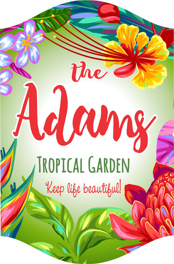 Personalized Garden Sign with Tropical Theme and Your Inspirational Quote
