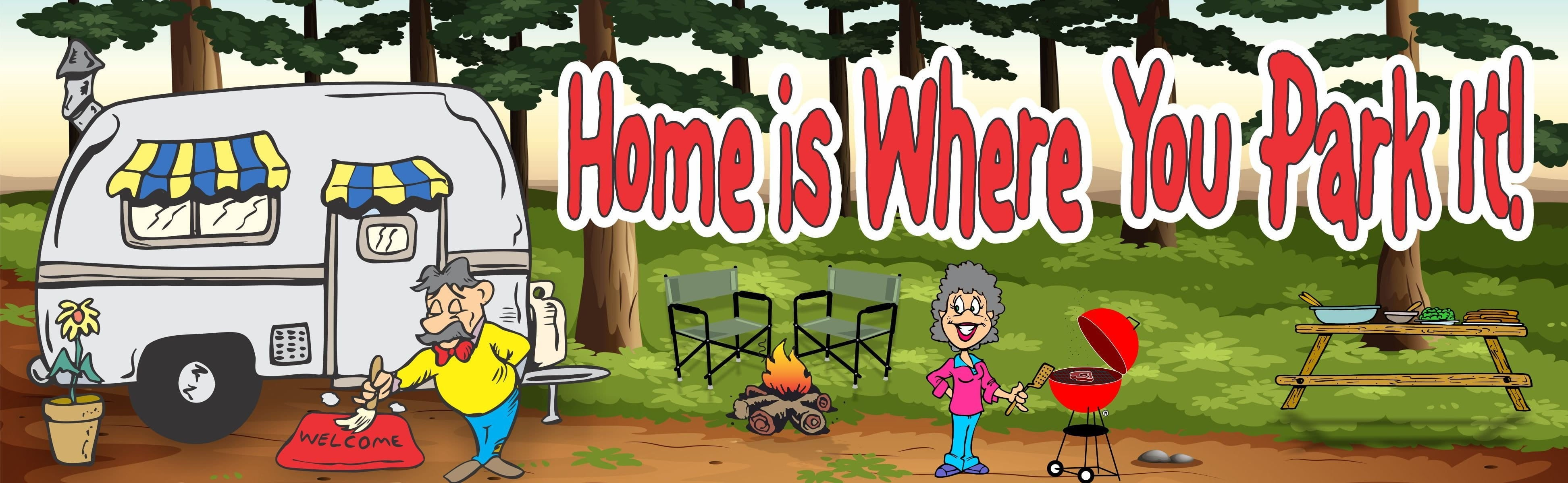 Home Is Where You Park It RV Camping Sign With Couple BBQ