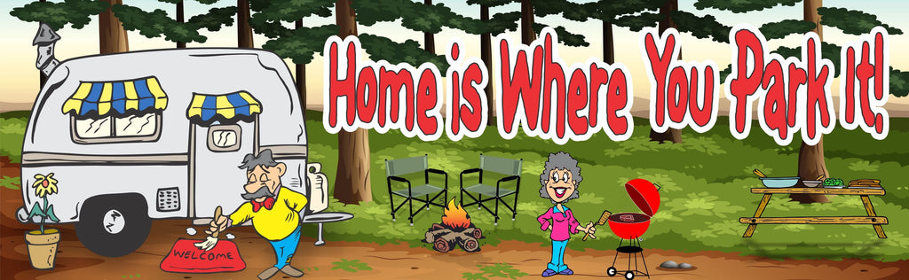 Home is Where You Park It RV Camping Sign with Couple & BBQ