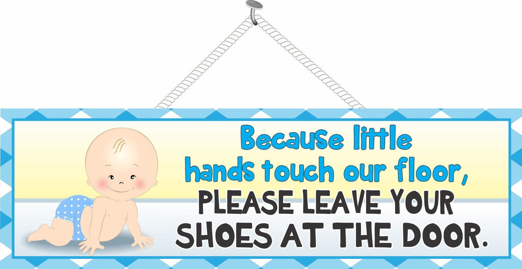 Please Remove Shoes Cute Baby Sign Blue