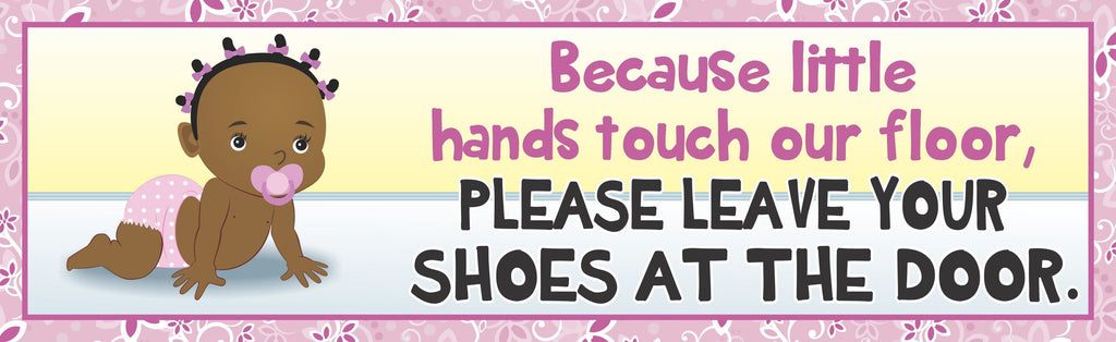 Remove Your Shoes African American Baby Sign with Decorative Border & Toddler in Diaper