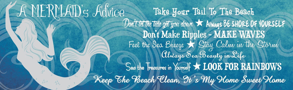 Advice From a Mermaid Blue Inspirational Sign with White Mermaid Silhouette & Beach Quotes