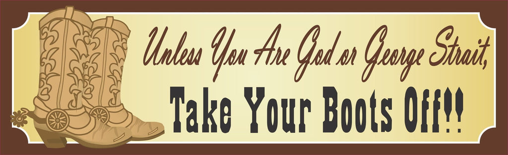 Old West Remove Shoes Sign with Classic Border, Cowboy Boots & Spurs