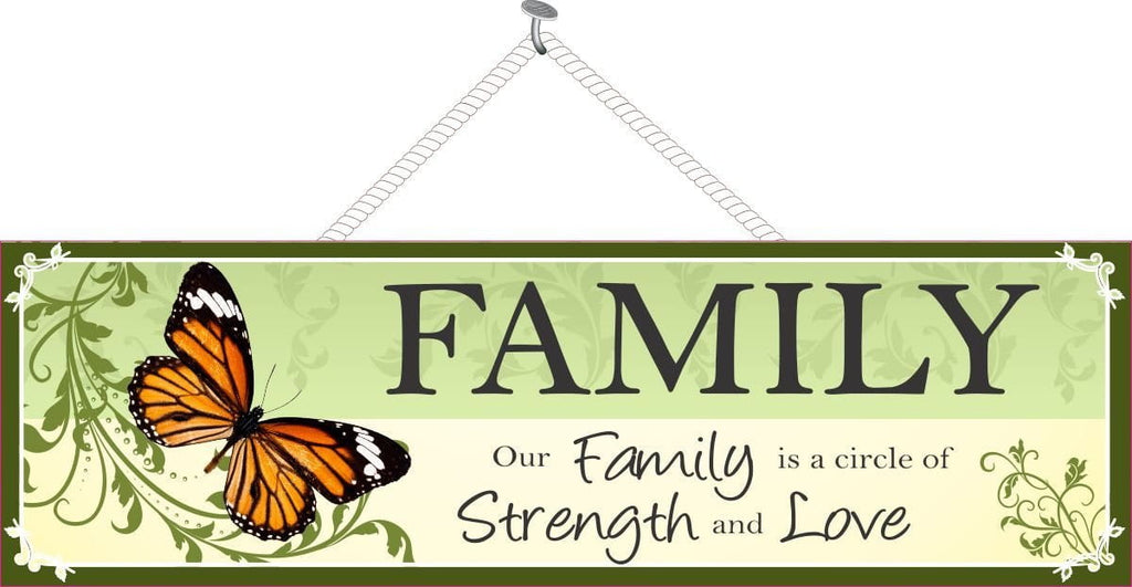 """Our Family is a Circle of Strength and Love"" Family Sign with Monarch Butterfly on a Green Vine"