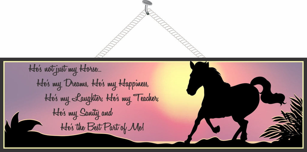 Horse Owner Inspirational Quote Sign with Sunset and Horse Silhouette