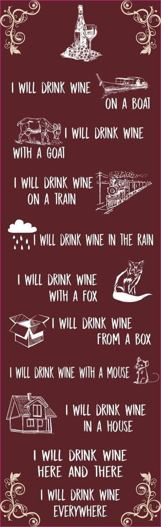 I Will Drink Wine Poem Sign