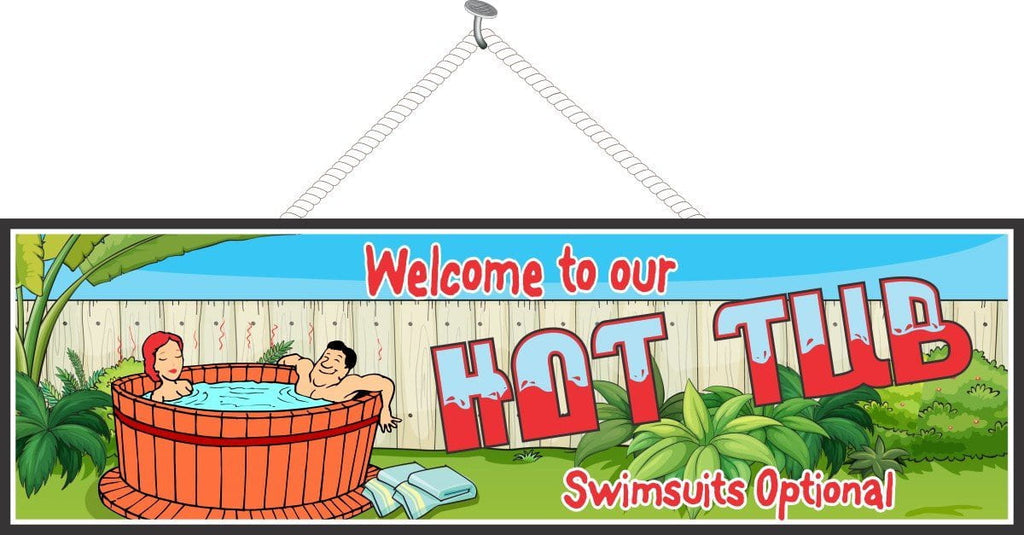 Hot Tub Welcome Sign with Funny Quote & Relaxing Couple