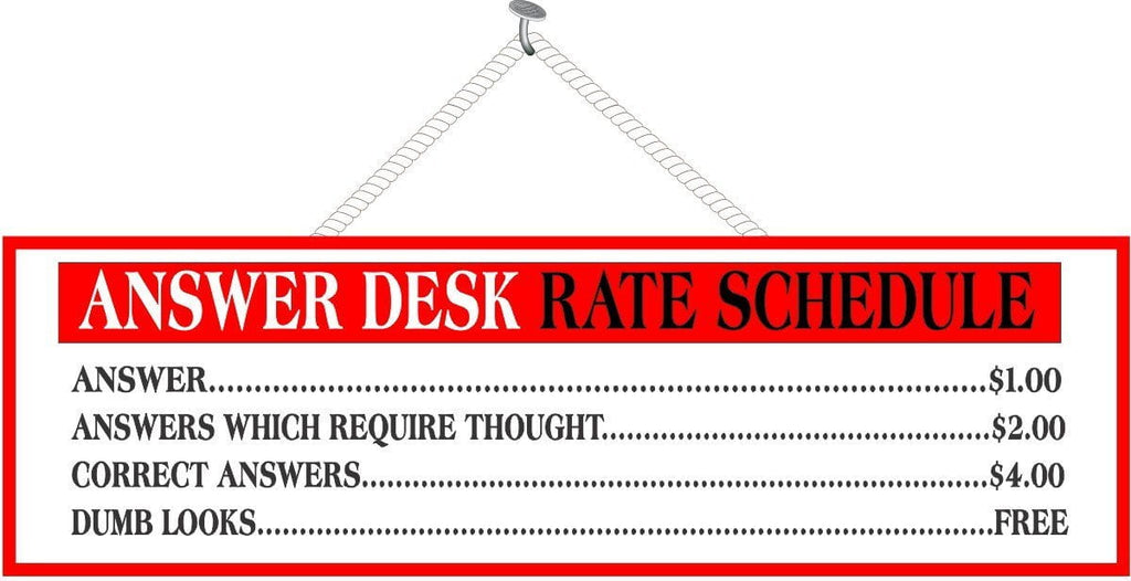 Red and White Answer Desk Rate Schedule Funny Sign with Price List