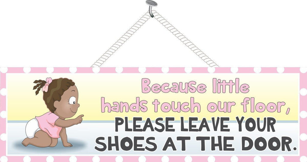 Remove Your Shoes Baby Sign with Dark Skinned Girl