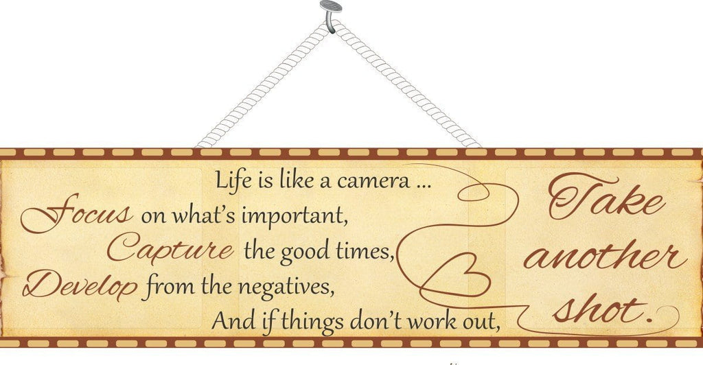 Camera Elegant Inspirational Quote Sign with Film Strip Edge
