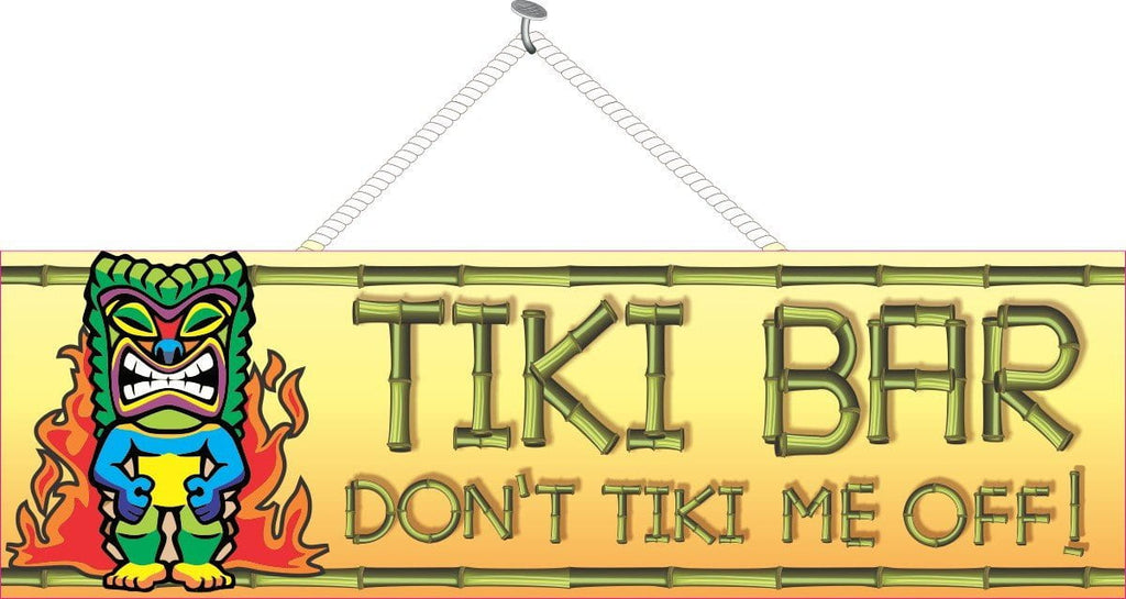 Don't Tiki Me Off Funny Bar Sign with Tribal Mask, Bamboo Font & Flames