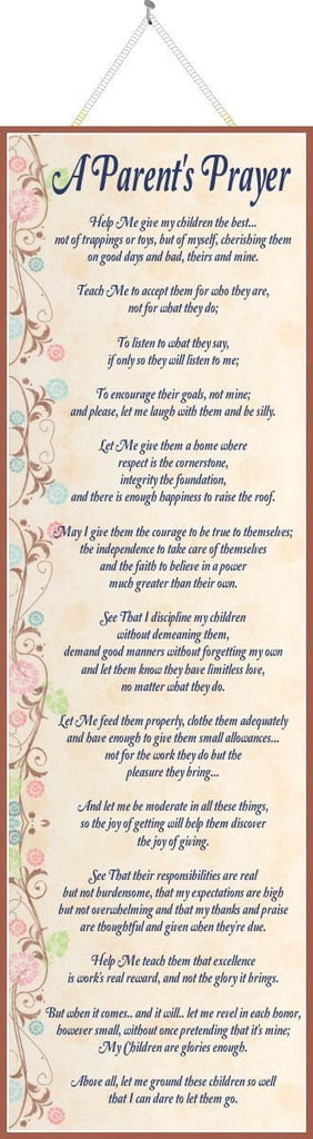 "Parent""s Prayer Inspirational Sign with Poem & Pastel Flowers"