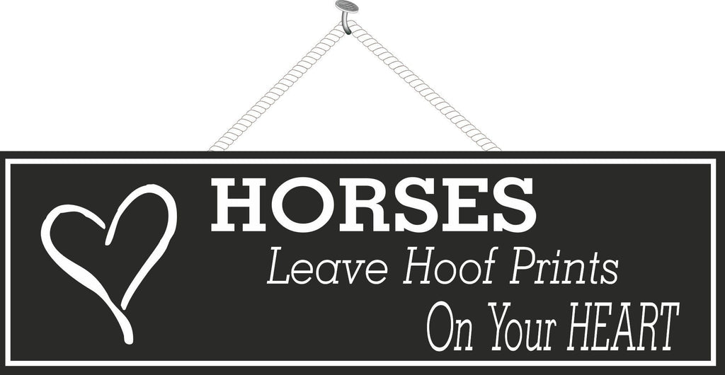 Black Horse Quote Sign with White Text