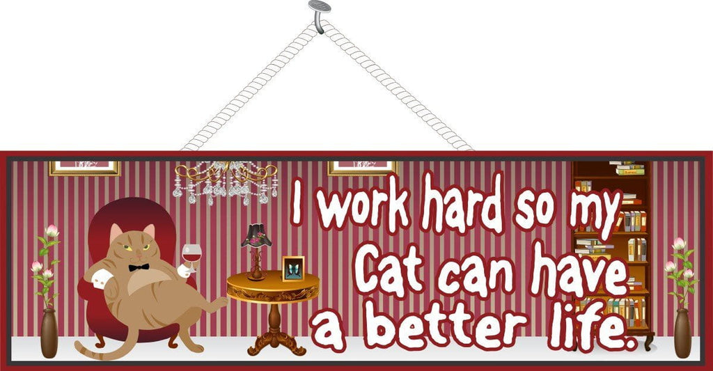 Cat Quote Sign with Pampered Orange Cat