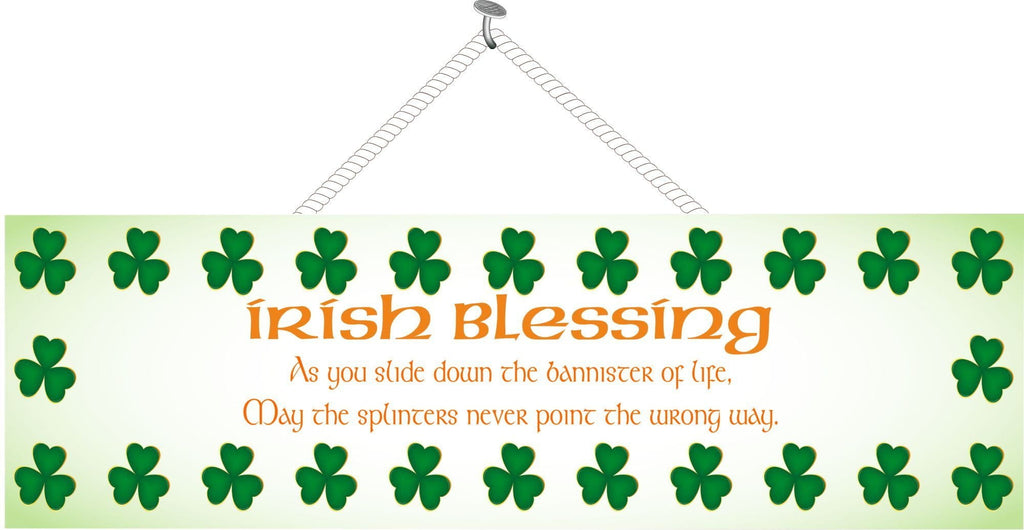 Irish Blessing Funny Quote Sign with Clovers
