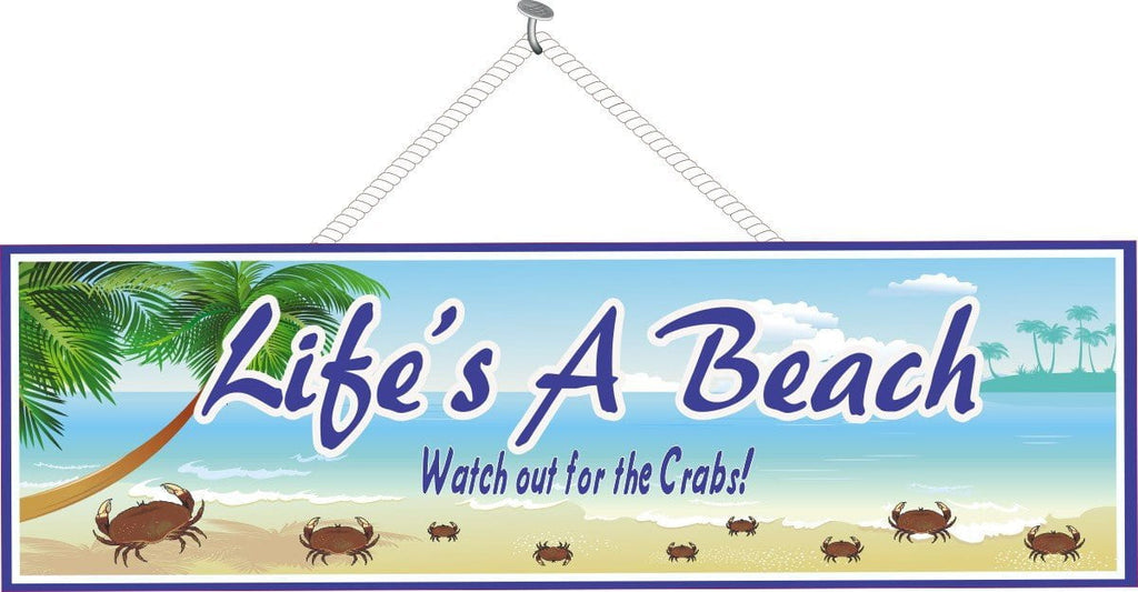 Funny Quote Sign with Beach & Crabs