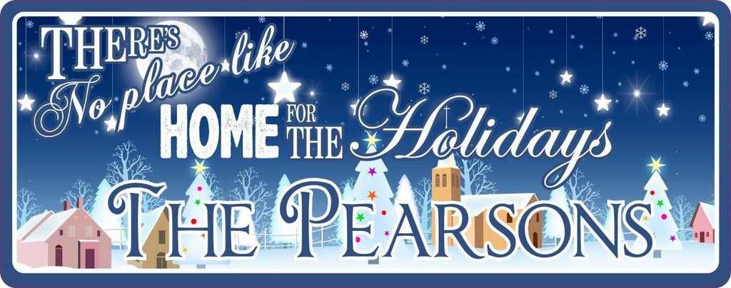 There's No Place Like Home for the Holidays Personalized Sign with Hanging Stars, White Christmas Trees & Snowflakes