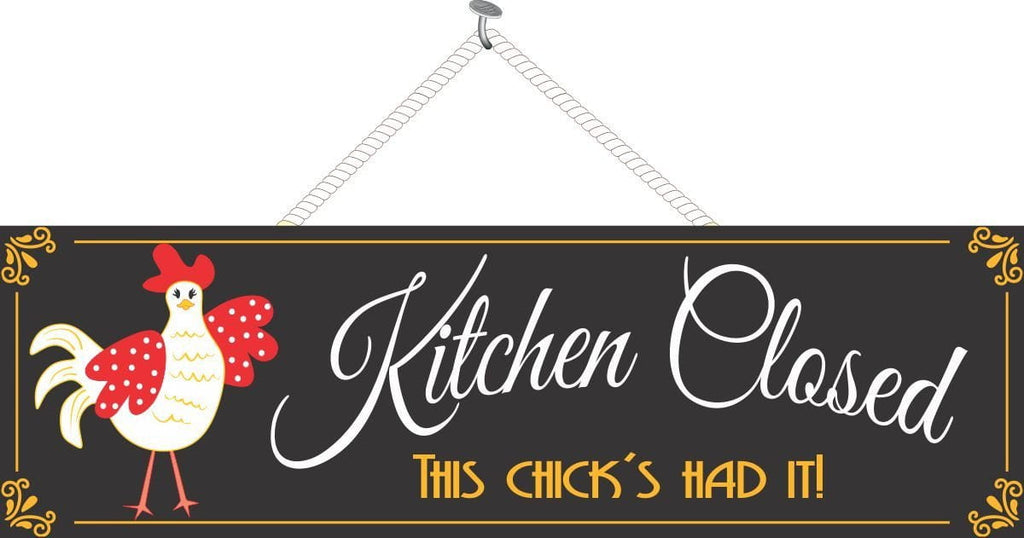 Kitchen Closed Funny Sign in Black with Country Chicken