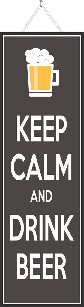 Keep Calm Sign in Black with Beer Quote