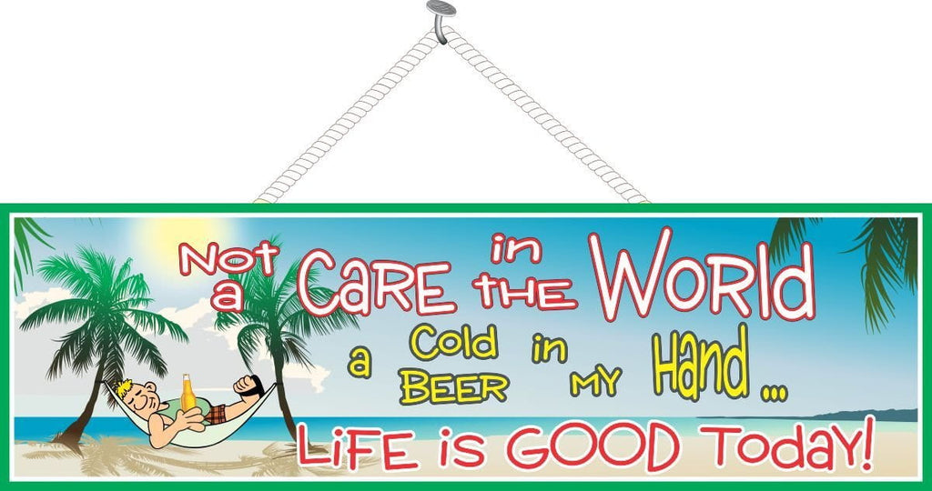 Lounging Man Beach Sign with Funny Quote