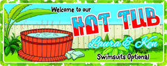 Suggestive Swimsuits Optional Hot Tub Sign with Custom Name