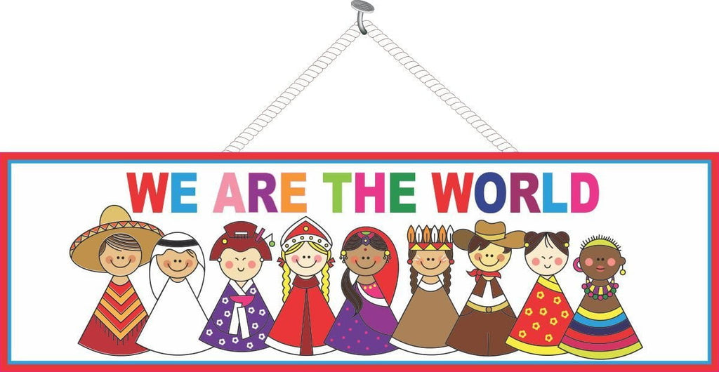 We Are The World Teacher Sign with Kids and Rainbow Lettering