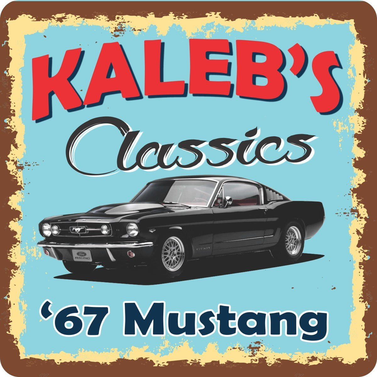 1967 Mustang Classic Car Personalized Sign With Retro Font Aged Border Blue Background