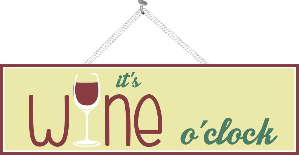It's Wine O'Clock Funny Quote Sign with Long Stemmed Wine Glass & Solid Background