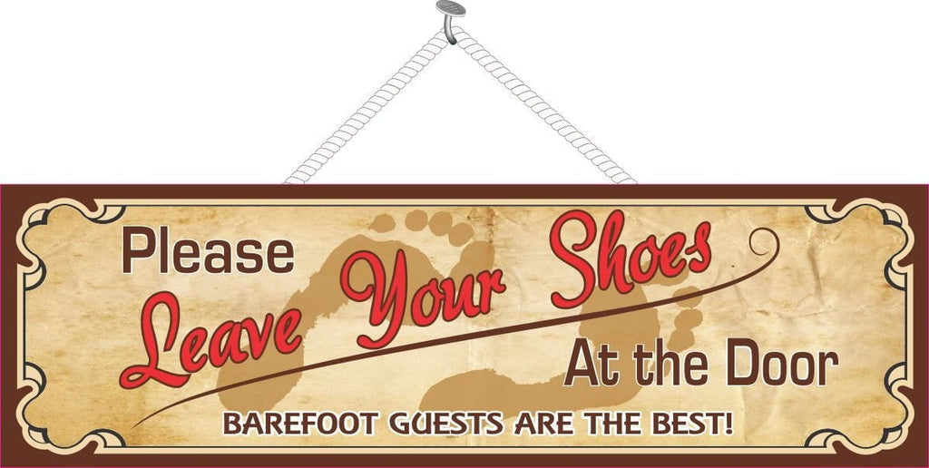 Please Leave Your Shoes at the Door Sign with Quote Barefoot Guests are Best