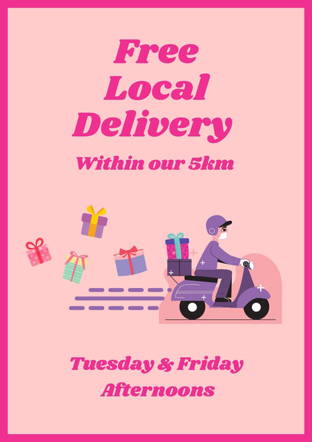Poster advertising free local delivery every Tuesday and Friday