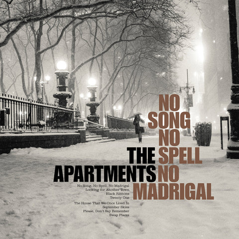 No Song No Spell No Madrigal - The Apartments
