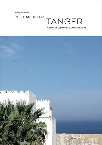 In the mood for... Tanger