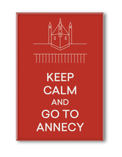 Charger l'image dans la galerie, MAGNET KEEP CALM AND GO TO ANNECY