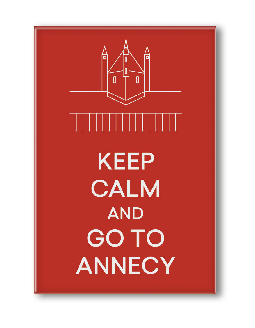 MAGNET KEEP CALM AND GO TO ANNECY
