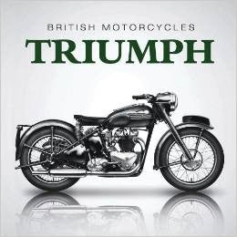 The Little Book of Triumph Motorcycles