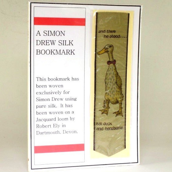 Tall Duck and Handsome Simon Drew Silk Bookmark