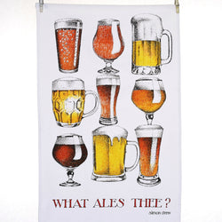 What Ales Thee? Tea Towel