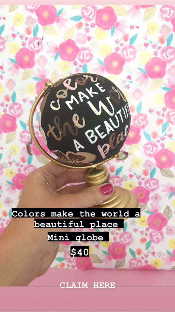 Pre-Order mini globe: Colors make the world a beautiful place.