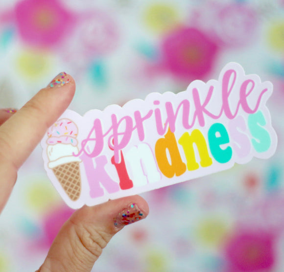 Sprinkle Kindness sticker