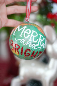 "Painted Globe Ornament, ""Merry and Bright"